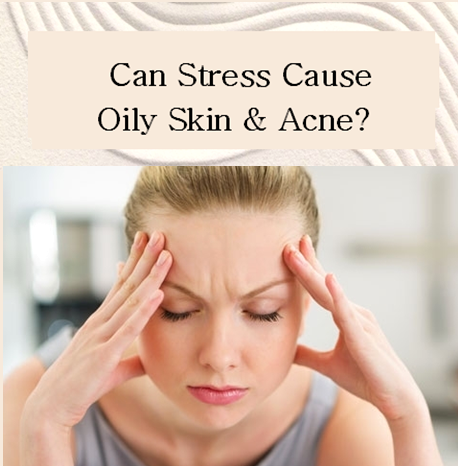 why does stress cause acne and how to prevent breakouts when you are stressed out